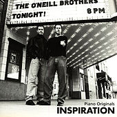 Inspiration by The O'Neill Brothers