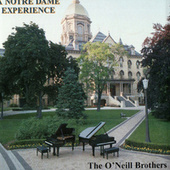 A Notre Dame Experience by The O'Neill Brothers