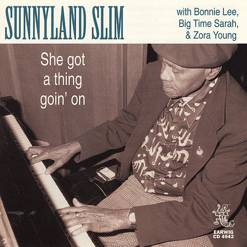 She's Got A Thing Goin' On by Sunnyland Slim