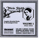 Trixie Smith Vol. 1 1922-1924 by Trixie Smith