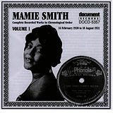 Mamie Smith Vol. 1 (1920-1921) by Mamie Smith