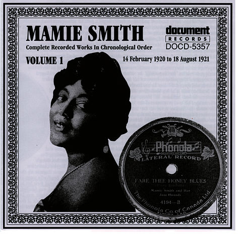 Mamie Smith Vol. 1 (1920-1921) von Mamie Smith