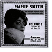 Mamie Smith Vol. 3 (1922-1923) von Mamie Smith