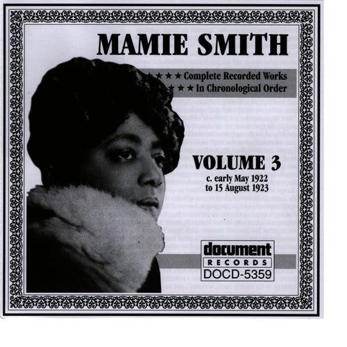 Mamie Smith Vol. 3 (1922-1923) by Mamie Smith