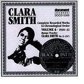 Clara Smith Vol. 6 (1930-1932) by Clara Smith