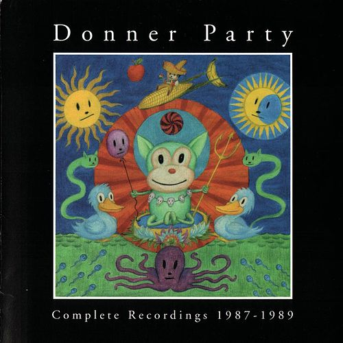 Complete Recordings 1987-1989 by Donner Party