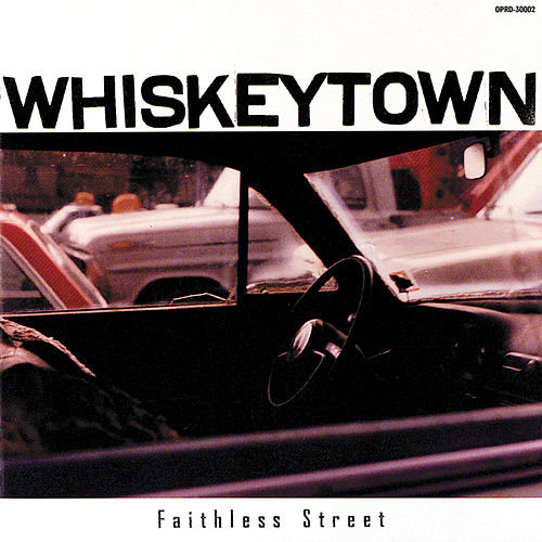 Faithless Street by Whiskeytown