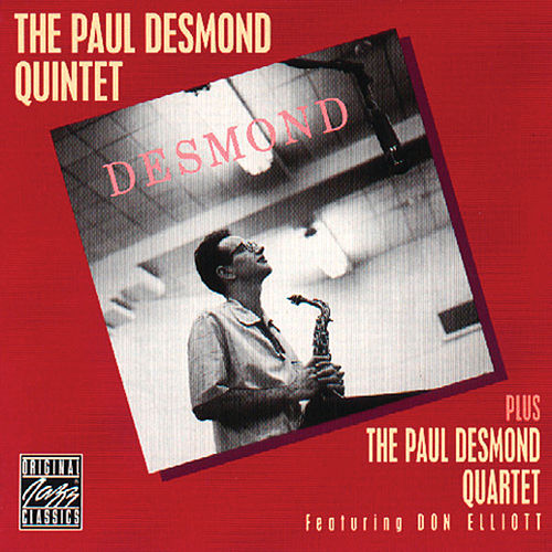 The Paul Desmond Quintet/Quartet by Paul Desmond
