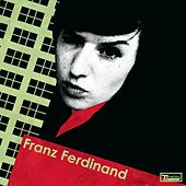 Fabulously Lazy by Franz Ferdinand