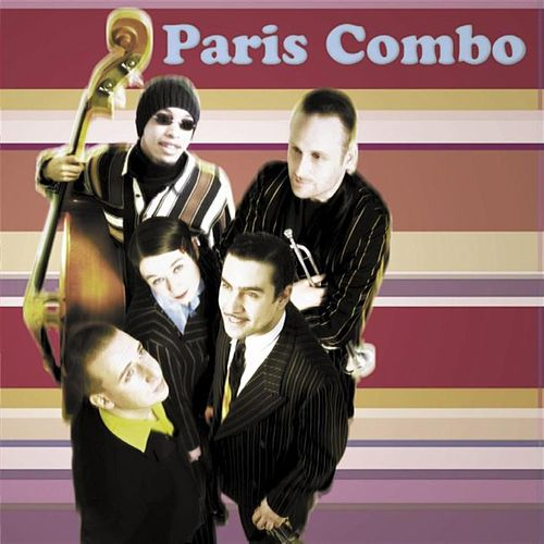 Paris Combo by Paris Combo