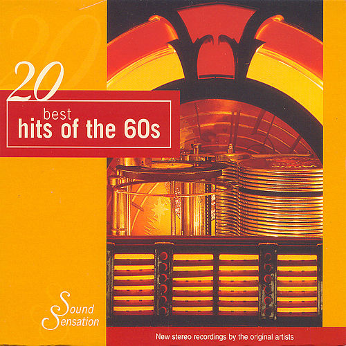 20 Best of Hits of the 60's by Various Artists