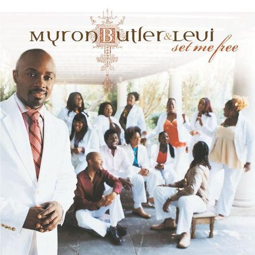 Set Me Free by Myron Butler & Levi