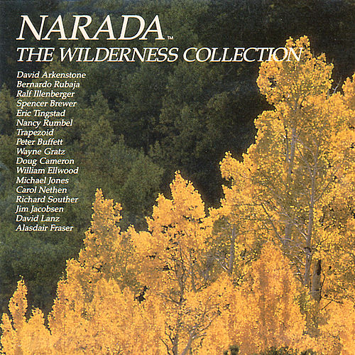 The Narada Wilderness Collection by Various Artists