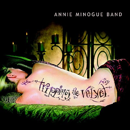 Tripping The Velvet by Annie Minogue