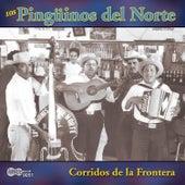 Corridos De La Frontera by Los Pinguinos Del Norte