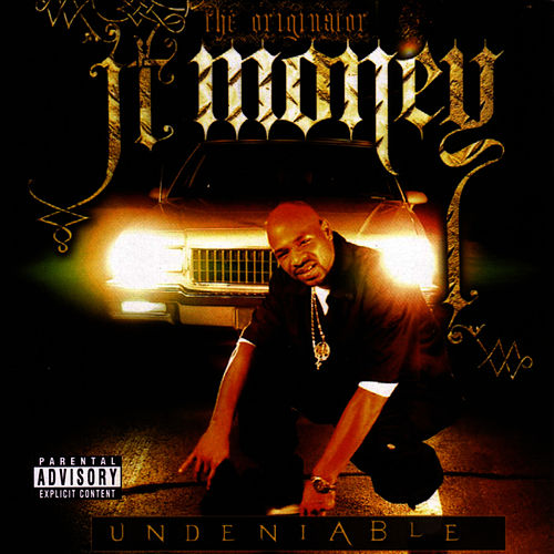 Undeniable by J.T. Money