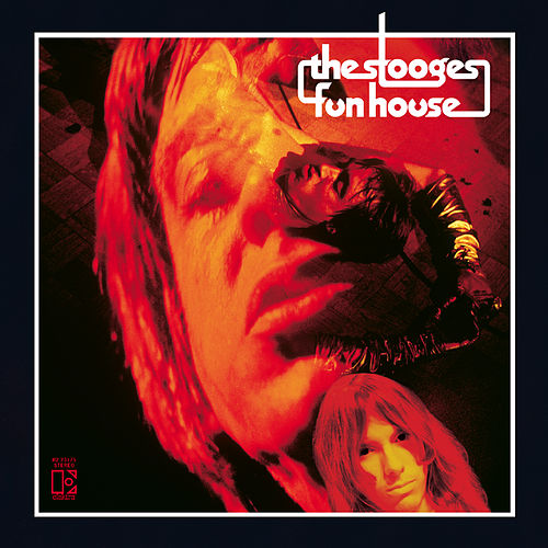 Funhouse by The Stooges