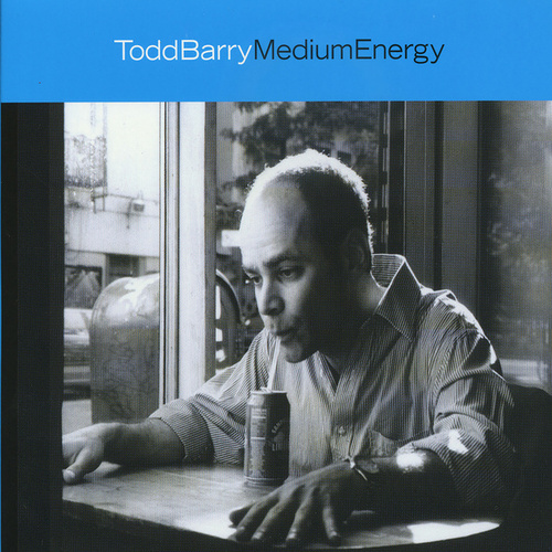 Medium Energy by Todd Barry