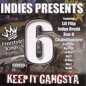 Keep It Gangsta Freestyle Kings Vol 6 by Various Artists