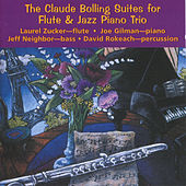 Suites For Flute and Jazz Piano Trio by Claude Bolling
