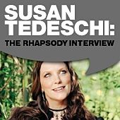 Susan Tedeschi: The Rhapsody Interview by Susan Tedeschi