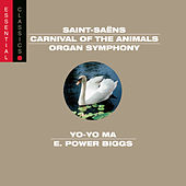 Saint-Saëns: Organ Symphony; Carnival of the Animals; Bacchanale; March militaire; Danse Macabre by