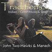 Traditions by John Two-Hawks