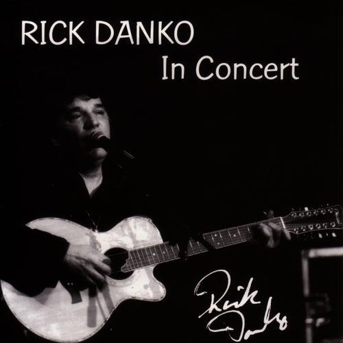 In Concert by Rick Danko