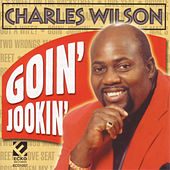Goin Jookin' by Charles Wilson