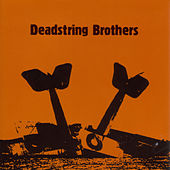 Deadstring Brothers by Deadstring Brothers