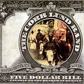 Five Dollar Bill by Corb lund Band