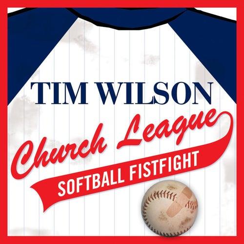 Church League Softball Fistfight by Tim Wilson