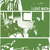 I Love Math by I Love Math