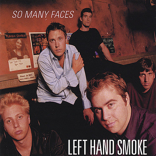 So Many Faces by Left Hand Smoke
