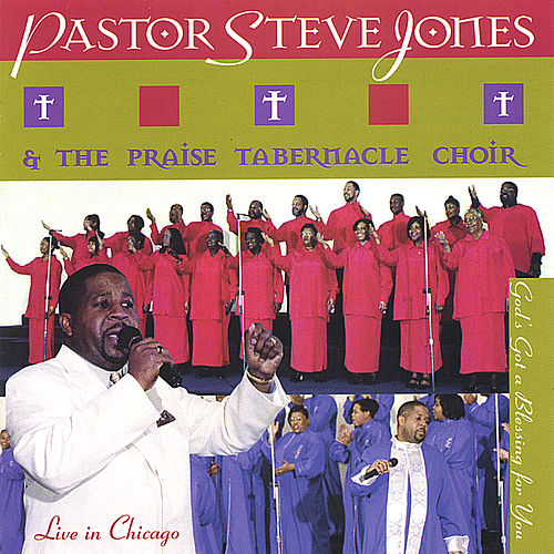 God' Got A Blessing For You by Pastor Steve Jones