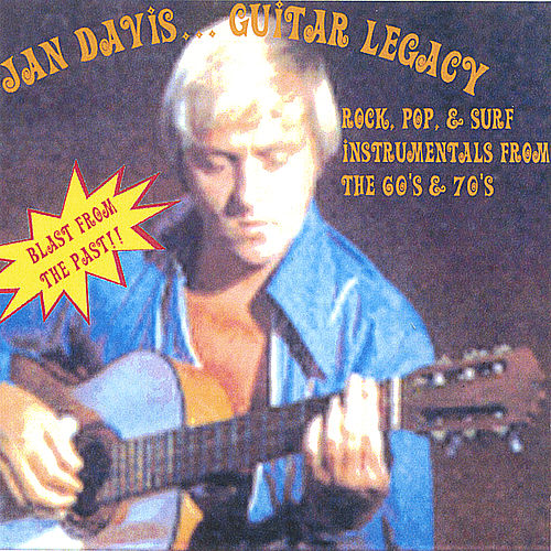 Jan Davis - Guitar Legacy - Blast From The Past by Jan Davis