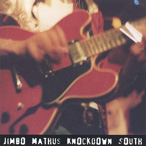 KnockDown South by Jimbo Mathus