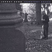 Cemetery Shoes by Johnny Dowd
