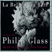 La Belle Et La Bete von Philip Glass