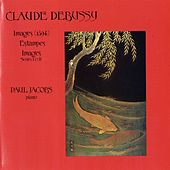 Debussy: Images / Estampes by Paul Jacobs