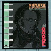 Schubert: Sonata In B-Flat Major D. 960 / Allegretto In C Minor, D. 915 / Impromptu In A-flat, D. 935, No. 2 by Richard Goode