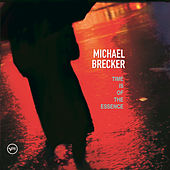 Time Is Of The Essence by Michael Brecker