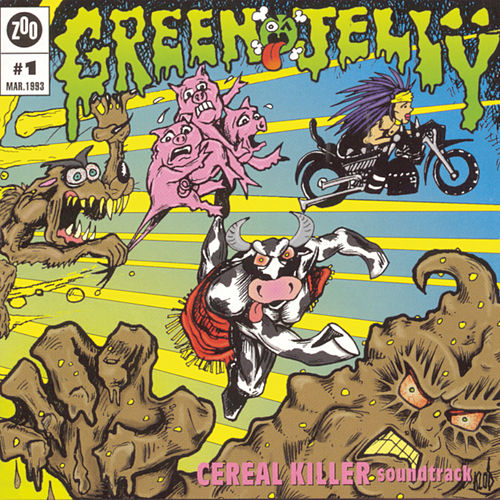 Cereal Killer Soundtrack by Green Jelly
