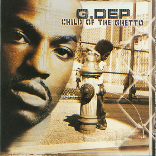 Child Of The Ghetto by G-Dep