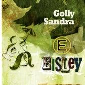 Golly Sandra by Eisley