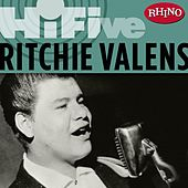 Rhino Hi-five: Ritchie Valens by Ritchie Valens