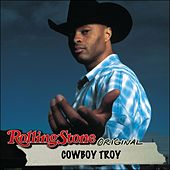 Rolling Stone Original by Cowboy Troy