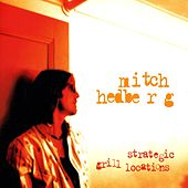 Strategic Grill Locations by Mitch Hedberg