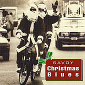 Savoy Christmas Blues by Savoy Christmas Blues