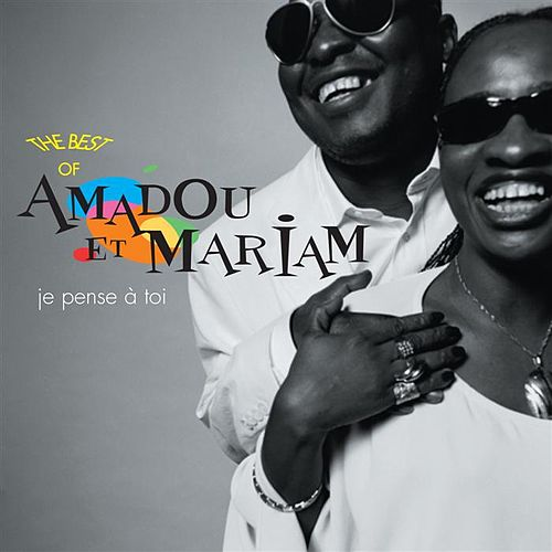 The Best of Amadou et Mariam by Amadou & Mariam